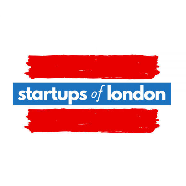 Startups of London Voice of the London startup ecosystem